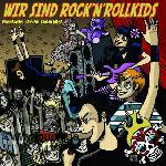 VARIOUS ARTISTS: Wir sind Rocknrollkids