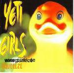 YETI GIRLS: Squeeeze